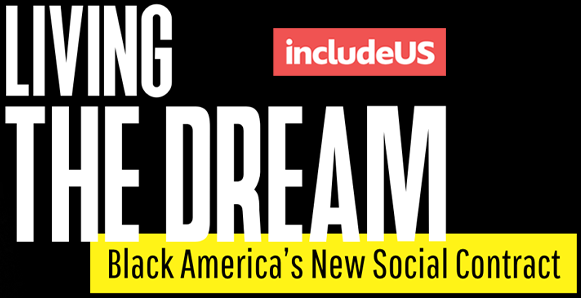 Living The Dream: Black America's New Social Contract